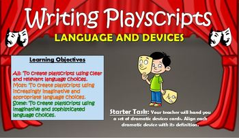 Writing Playscripts: Language and Devices!
