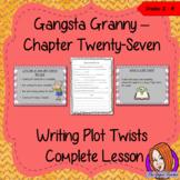 Writing Plot Twists – Gangsta Granny