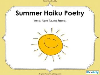 Writing Poetry - Summer Haiku