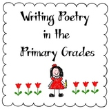 Writing Poetry in the Primary Grades