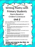 Unit 2 Writing Poetry with Primary Students Based on Child