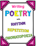 Writing Poetry with Rhythm, Repetition, and Onomatopoeia