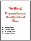 Writing Polynomial Functions given different type of roots