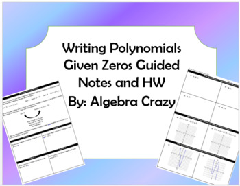 Writing Polynomials Given Zeros and Graphs
