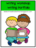 First Grade Monthly Writing Portfolio