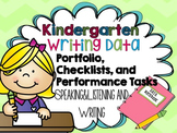 Kindergarten Writing Portfolio and Common Core Language Data Kit