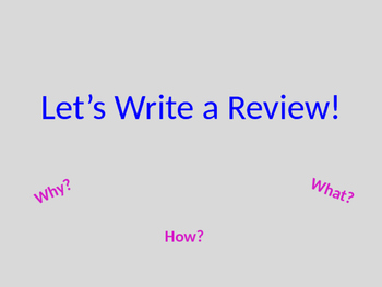 Writing Positive Reviews