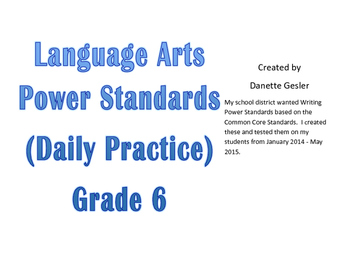 Language Arts Power Standards (CCStandards)- Daily Warm-ups for Grade Six