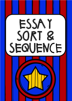 Writing Practice: Essay Sort and Sequence