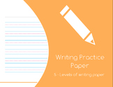 Writing Practice Paper - 5 Levels