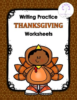 Writing Practice THANKSGIVING Worksheets