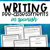 Writing Pre-assessments IN SPANISH