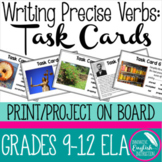 Writing Precise Verbs Task Cards for High School English 9-12