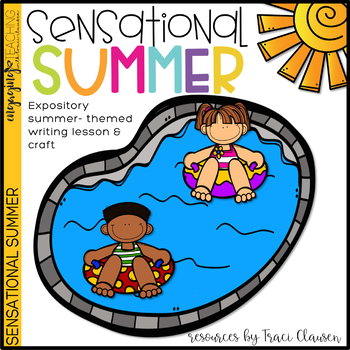 Writing - Expository - Sensational Summer