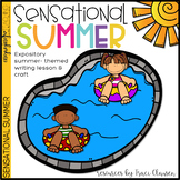 Summer Writing - Expository - Sensational Summer - Writing Lesson