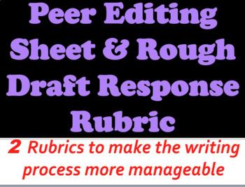 Writing Process Made Manageable-Essay Draft Response Rubric & Peer Editing Sheet