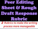 Peer Editing Rubric & Rough Draft Feedback Form - 2 Rubrics for Written Response