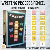 Writing Process Pencil for Classroom Bulletin Boards (Track Student Progress)
