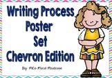 Writing Process Anchor Charts (Chevron)