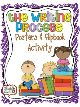 The Writing Process Posters & Flipbook / Foldable Activity Minilesson
