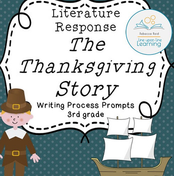 Thanksgiving Writing Process Prompts for Thanksgiving Story by Dagliesh