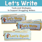 Let's Write: Tools and Strategies to Support Struggling Students