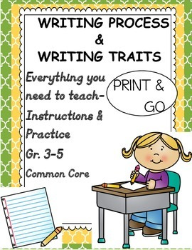 Writing Process & Writing Traits