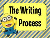 Writing Process and 6+1 Traits - Minion