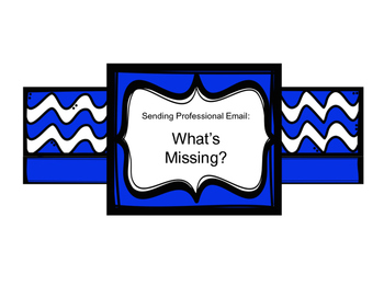 Writing Professional Email: What's Missing?
