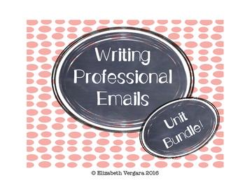 Writing Professional Emails: Unit Bundle