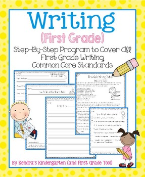 Writing Program for ALL First Grade Writing Common Core Standards