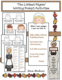 """Thanksgiving Activiteis: Writing Prompt Activities For """"The Littlest Pilgrim"""""""