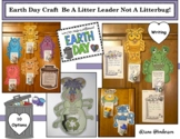 Earth Day Writing Prompt Craft: Be A Litter Leader Not A Litterbug!