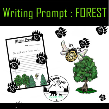 Writing Prompt: Forest