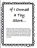 Writing Prompt: If I Owned a Toy Store... Graphic Organizer