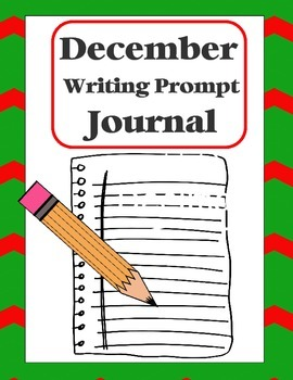 """Writing Prompt """"Journal"""" for December (4th-8th)"""