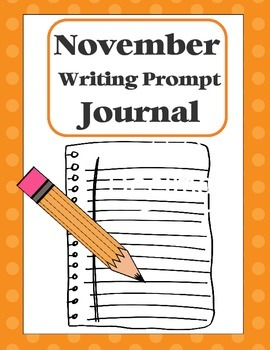 "Writing Prompt ""Journal"" for November (4th-8th)"