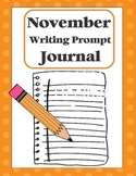 """Writing Prompt """"Journal"""" for November (4th-8th)"""