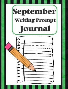 """Writing Prompt """"Journal"""" for September (4th-8th)"""