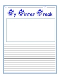 Writing Prompt - My Winter Break - Write about Winter Vacation