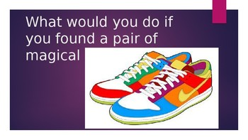 Writing Prompt: Pair of magical shoes
