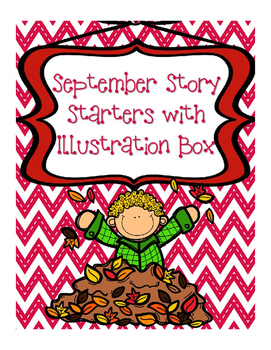 Writing Prompt September - For  morning work, literacy centers or quiet work