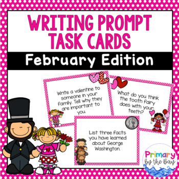 Writing Prompt Task Cards {February Edition}