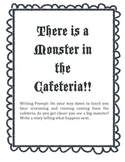 Writing Prompt: There is a Monster in the Cafeteria graphi