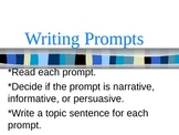 Writing Prompt Variety- Narrative, Informative, Persuasive