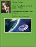 """Writing Prompt """"Visit Planet Earth"""", a Travel Guide for Aliens 3 paragraph essay"""