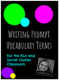 Writing Prompt Vocabulary for the ELA and Social Studies Classroom
