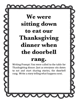 Writing Prompt: We were sitting down to Thanksgiving dinner when..