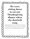 Writing Prompt: We were sitting down to Thanksgiving dinne