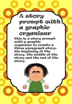 Writing Prompt and Graphic Organizer